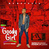 MUSIC: Mr Boycute - Goody Girl (Prod. @Mozanger100) | @Mr_Boycute