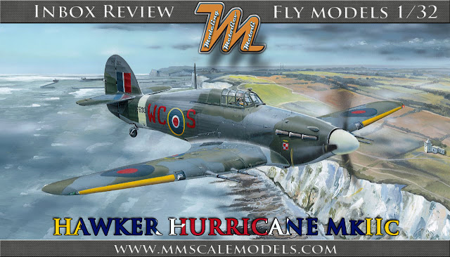 Hawker Hurricane MkIIc, 1/32 Fly models 32012 -  inbox review