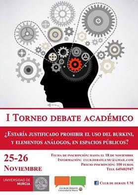 I Torneo de Debate Académico de la Universidad de Murcia.