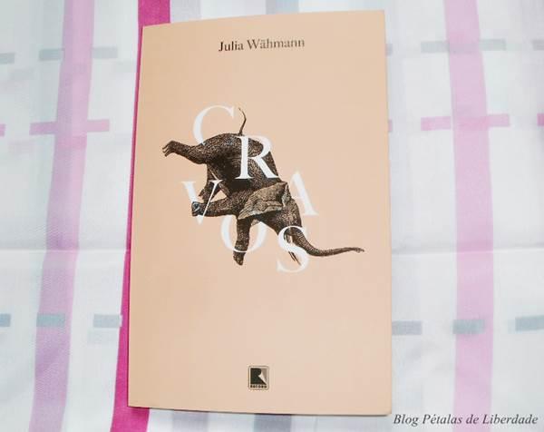Resenha, livro, Cravos, Julia Wähmann, Editora Record, Capa