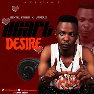 """[MP3] Gentle Storm - """"Heart Desire"""" Feat. Upper X"""