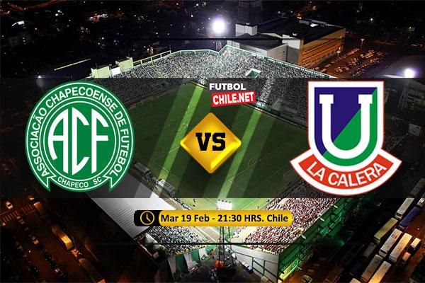 Mira Chapecoense vs Unión La Calera en vivo y online por la 1era Ronda Vuelta de la Copa Sudamericana