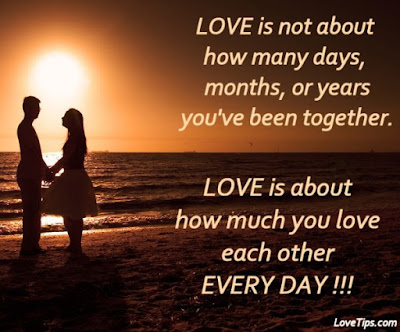 Best Quotes About Love Messages: Love is about how many days, months, or years you've been together.
