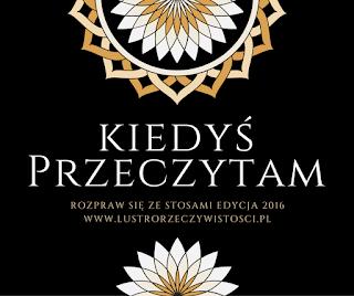 http://www.lustrorzeczywistosci.pl/2016/01/wyzwanie-kiedys-przeczytam-edycja-2016.html