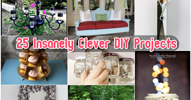 25 Insanely Clever DIY Projects - DIY Craft Projects