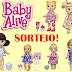 Sorteio - Ganhe uma Boneca Baby Alive