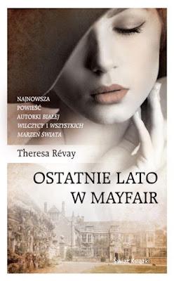 """OSTATNIE LATO W MAYFAIR"" THERESA REVAY"