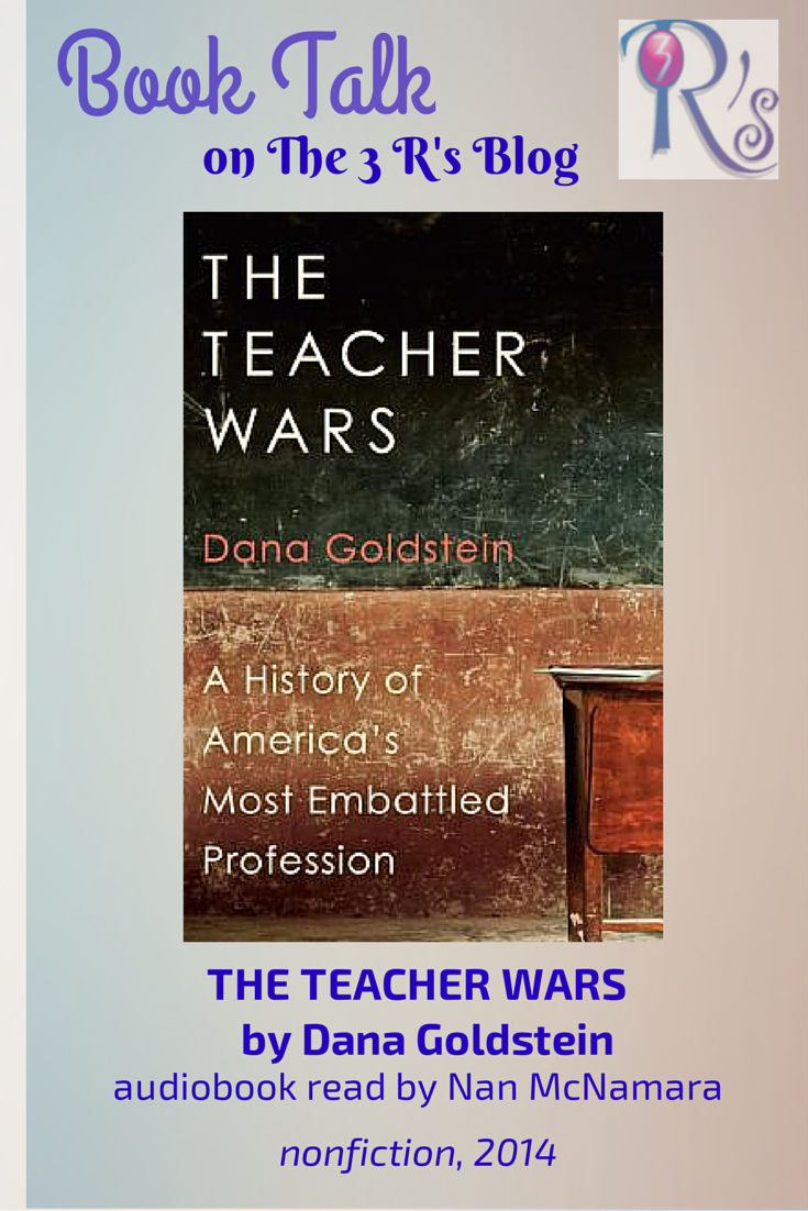Audiobook discussion THE TEACHER WARS on The 3 Rs Blog