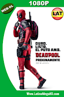 Deadpool (2016) Latino HD WEB-DL 1080P - 2016