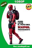 Deadpool (2016) Latino HD WEB-DL 1080P - 2016