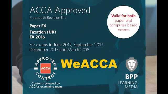 ACCA F6 Taxation FA 2016 Revision Kit 2017