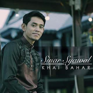 Lirik Lagu Sinar Syawal - Khai Bahar