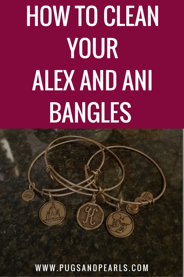 Pugs Pearls How To Clean Your Tarnished Alex And Ani Bracelets