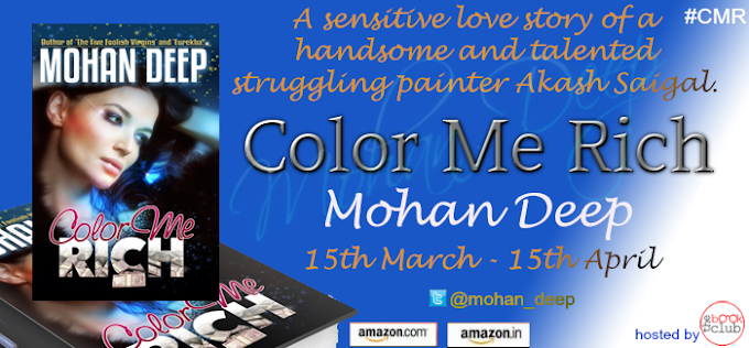 Blog Tour : Color Me Rich by Mohan Deep