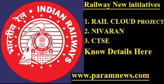 railway-3-new-initiatives-paramnews