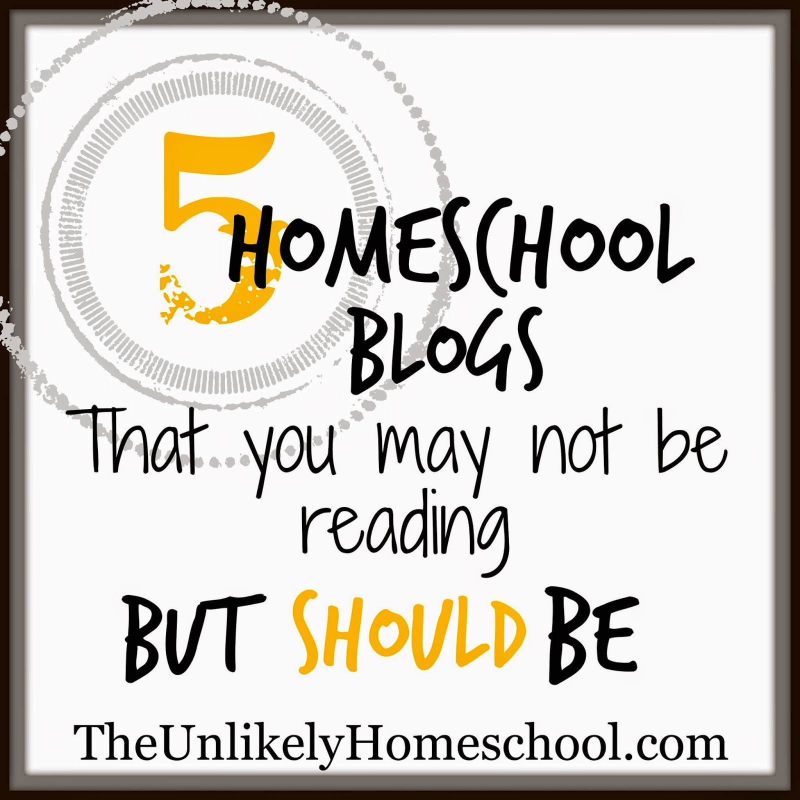 5 Homeschool Blogs You May Not Be Reading But SHOULD Be {The Unlikely Homeschool}