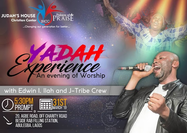 YADAH Experience An evening of worship with Edwin I. Ilah and J-Tribe Crew