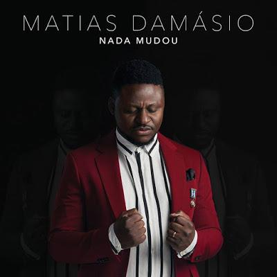 Matias Damásio - Nada Mudou