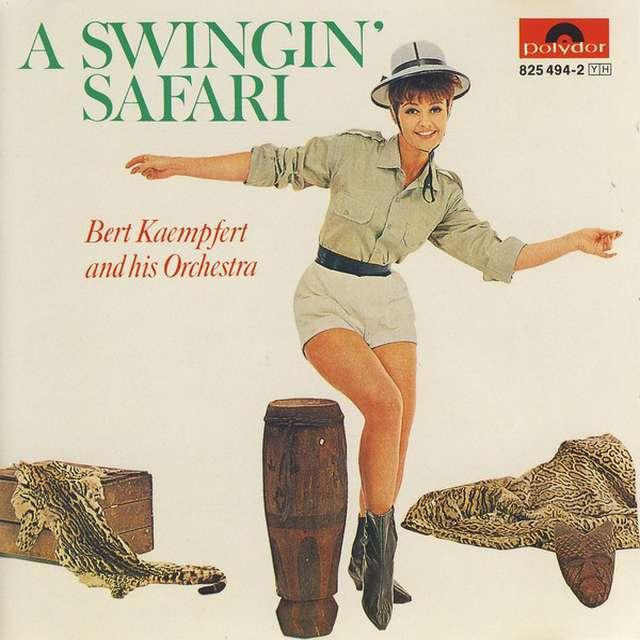 A swingin' safari. Bert Kaempfert