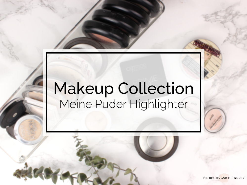 Makeup Collection Puder Highlighter Powder Drogerie High End Drugstore