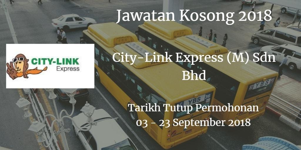 Jawatan Kosong City-Link Express (M) Sdn Bhd 03 - 23 September 2018