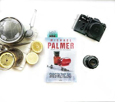 """""""Siostrzyczki"""" - Michael Palmer"""