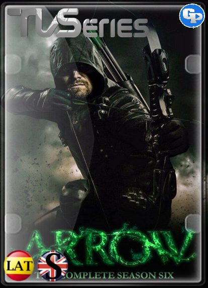 Arrow (Temporada 6) HD 720P LATINO/INGLES