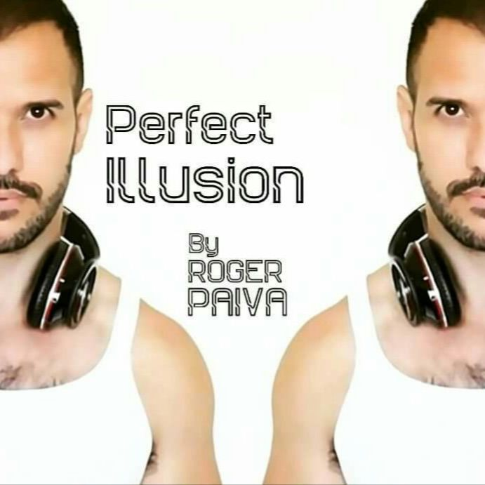 DJ Roger Paiva - PERFECT ILLUSION