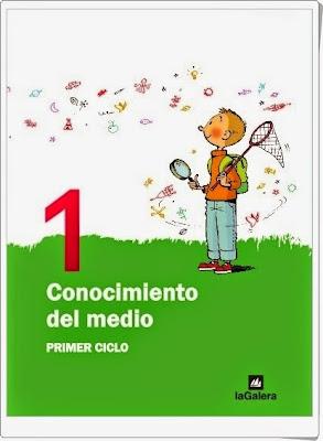 Libro Digitalizado La Galera. 1º de Primaria. Conocimiento del Medio.