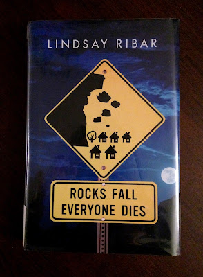 Rocks Fall Everyone Dies by Lindsay Ribar book photo