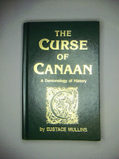 Eustace Mullins: The Curse of Canaan (1987)