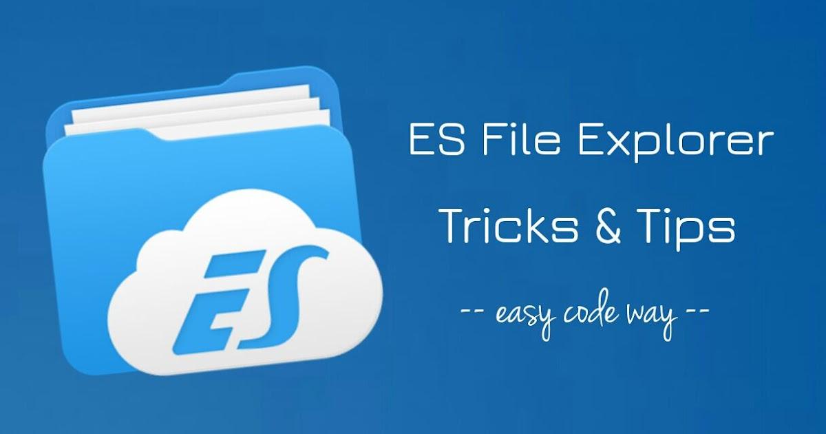 12 Useful ES File Explorer Tricks & Tips You Should Know