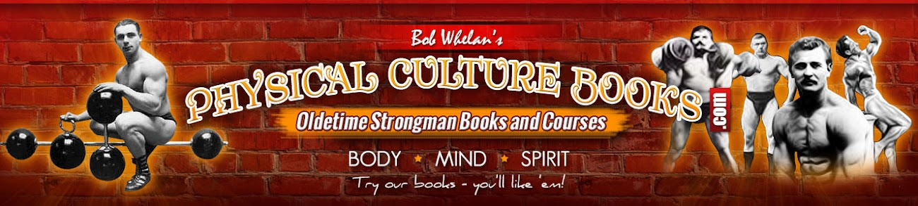 Physical Culture Books - Strongman Books Old Bodybuilding Literature Vintage Muscle Weight Training