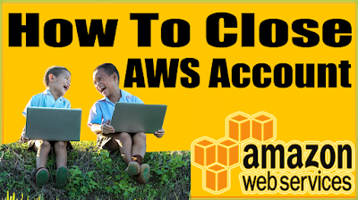 How to close your AWS account?