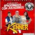 ( ARROCHA ) BANDA KENNER - APAIXONADOS COM JUSTICEIROS