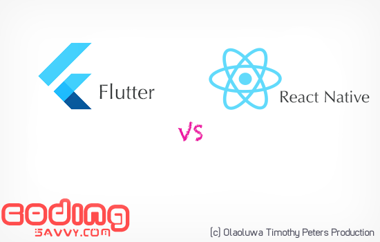 Flutter vs React Native : What You Need to Know Before Diving 2018