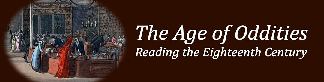 The Age of Oddities: Reading the Eighteenth Century