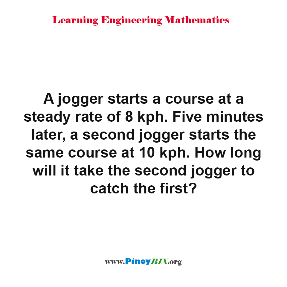 How long will it take the second jogger to catch the first?