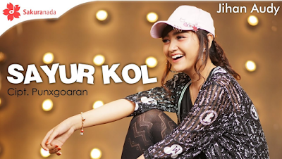 Download Gratis Lagu Dangdut Koplo Jihan Audy Sayur Kol Mp3 Terbaru 2019