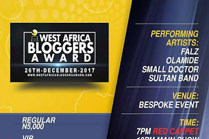West Africa Blogger Awards 2017 - Blogger To Celebrity
