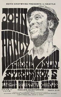 November 5, 1967 John Moehring. Offset litho poster. John Handy, The Crome Syrcus, Retina Circus (light show) Eagles Auditorium