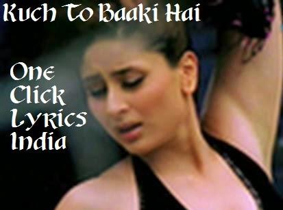 Kuch To Baaki Hai Song Lyrics