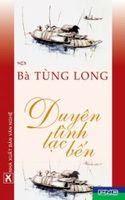 Duyên Tình Lạc Bến - Bà Tùng Long