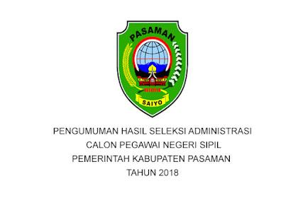PENGUMUMAN HASIL SELEKSI ADMINISTRASI CPNS PEMERINTAH KABUPATEN PASAMAN TAHUN 2018