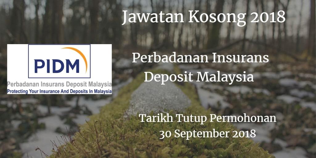 Jawatan Kosong PIDM 30 September 2018