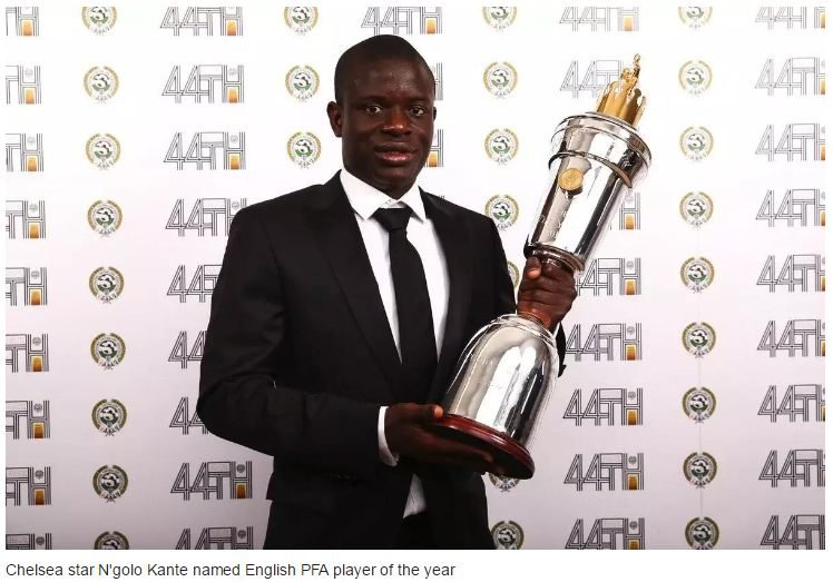 Chelsea star N'Golo Kante named English PFA player of the year [Read Details]