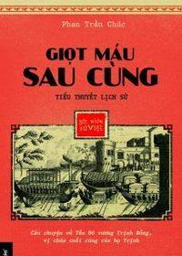 Giọt Máu Sau Cùng - Phan Trần Trúc