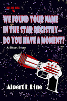 We Found Your Name in the Star Registry—Do You Have a Moment? by Alpert L Pine