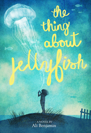 The Thing About Jellyfish Ali Benjamin