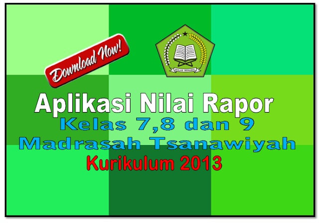 aplikasi nilai rapor kelas 7,8 dan 9 madrasah